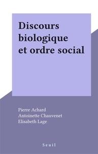 Amédée Achard - Discours biologique et ordre social.