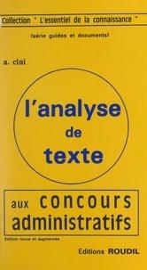 Amédée Cini et Jean-Pierre Bady - L'analyse de texte aux concours administratifs.