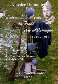 Amédée Dumonteil et Christian Houde - Lettres de l'arrière, du front et de l'Allemagne 1915-1919 - Castelnaudary, Verdun, Le Chemin des Dames, Friedrichsfeld.