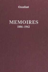 Amédée Ozenfant et Raymond Cogniat - Mémoires, 1886-1962.