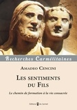 Amedeo Cencini - Les sentiments du Fils - Le chemin de formation à la vie consacrée.