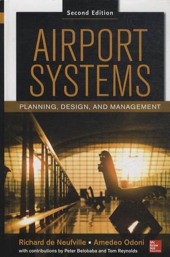Amedeo R Odoni - Airport Systems - Planning, Design, and Management.