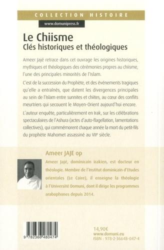 Le chiisme. Clés historiques et théologiques