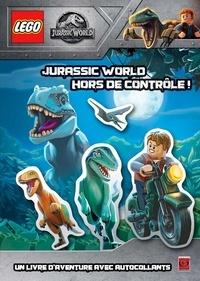 Ebook for digital electronics téléchargement gratuit Lego Jurassic World  - Jurassic World hors de contrôle ! Un livre d'aventure avec autocollants par Ameet 9782378890094 (Litterature Francaise) FB2