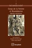 Amel Aouij–Mrad et Brigitte Feuillet – Liger - Corps de la femme et Biomedecine.
