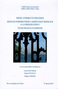 Amel Aouij-Mrad et Brigitte Feuillet - Droit, éthique et religion, quelles normes pour l'assistance médicale à la procréation ? - Etude franco-tunisienne.