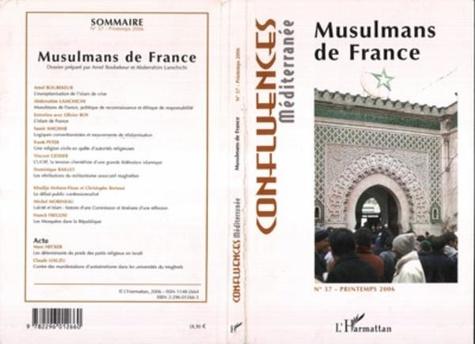 Amel Boubekeur et Abderrahim Lamchichi - Confluences Méditerranée N° 57, Printemps 200 : Musulmans de France.