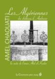 Amel Chaouati - Les Algériennes du château d'Amboise - La suite de l'émir Abd el-Kader.