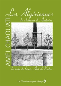 Les Algériennes du château dAmboise - La suite de lémir Abd el-Kader.pdf