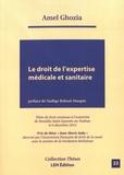 Amel Ghozia - Le droit de l'expertise médicale et sanitaire.