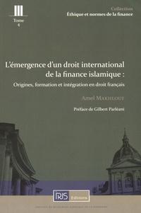 Lémergence dun droit international de la finance islamique - Origines, formation et intégration en droit français.pdf