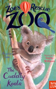 Amelia Cobb - Zoe's Rescue Zoo - The Cuddly Koala.