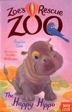 Amelia Cobb - Zoe's Rescue Zoo - The Happy Hippo.