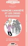 Amélia Lobbé - Vaincre l'anxiété et les crises d'angoisse.