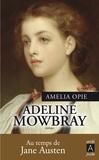Amelia Opie - Adeline Mowbray.