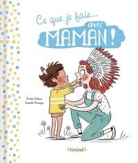 Amélie Antoine - Ce que je fais avec... Maman !.