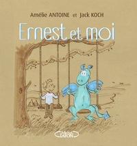 Amélie Antoine et Jack Koch - Ernest et moi.