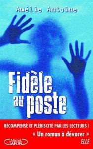 Amélie Antoine - Fidèle au poste.