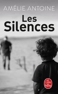 Amélie Antoine - Les silences.