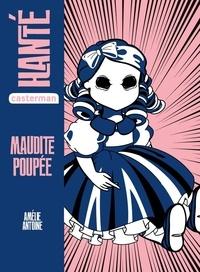 Amélie Antoine - Maudite poupée.