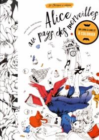Amélie Barnathan et Lewis Carroll - Alice au Pays des merveilles.
