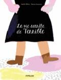Amélie Billon et Marion Jeannerot - La vie secrète de Terrible.