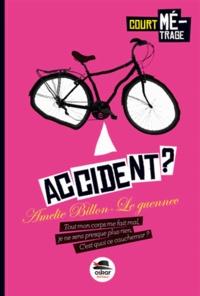 Amélie Billon-Le Guennec - Accident ?.