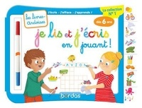 Amélie Blanquet et Virginie Chiodo - Je lis et j'écris en jouant ! - Avec 1 feutre effaçable 2 couleurs.