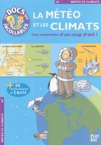 Amélie Blanquet et  Collectif - La météo et les climats.