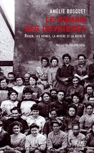 Amélie Bosquet - Le roman des ouvrières.