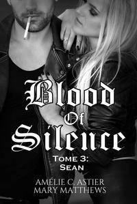 Manuels téléchargement pdf gratuit Blood Of Silence, Tome 3 : Sean
