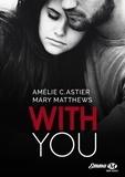 Amélie C. Astier et Mary Matthews - With You.