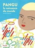 Amélie Carpentier - Pangu, la naissance du monde.