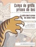 Amélie Chabrier et Marie-Astrid Charlier - Coups de griffe, prises de bec - La satire dans la presse des années trente.