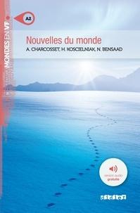 Amélie Charcosset et Hélène Koscielniak - Nouvelles du monde.
