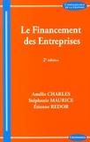 Amélie Charles et Stéphanie Maurice - Le financement des entreprises.