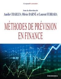 Amélie Charles et Olivier Darné - Méthodes de prévisions en finance.