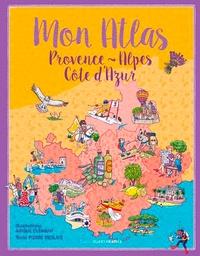 Mon atlas Provence-Alpes-Côte d'Azur - Amélie Clément | Showmesound.org