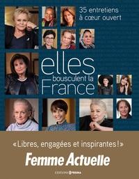 Amélie Cordonnier et Marie-Laure Zonszain - Elles bousculent la France - 35 entretiens à coeur ouvert.