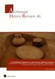 Amélie Corsiez - La céramique romaine de cinq pagi du Nord de la Gaule (p. Laudunensis, Suessionensis, Tardunensis, Noviomensis et Vermandensis) : caractérisation, chronologie, fonctions et économie.