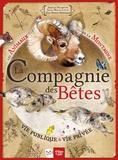 Amélie Delmotte et Julie Litty - La compagnie des bêtes - Les animaux de la montagne - Vie publique et vie privée.