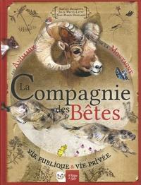 Amélie Delmotte et Julie Wintz-Litty - La compagnie des bêtes - Les animaux de la montagne vie publique & vie privée.