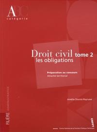 Amélie Dionisi-Peyrusse - Droit civil - Tome 2, Les obligations.