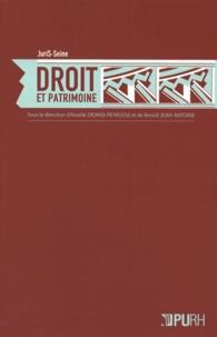 Amélie Dionisi-Peyrusse et Benoît Jean-Antoine - Droit et patrimoine.