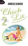 Amélie Dubois - Chick Lit  : Chick Lit T.2 - Format poche - Une consoeur à la mer !.