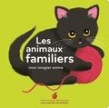 Amélie Falière - Les animaux familiers - Mon imagier animé.