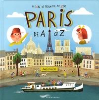Amélie Falière - Paris de A à Z - De l'arc de triomphe au zoo.