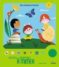 Amélie Falière - Petites comptines à mimer.