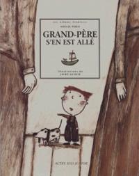 Amélie Fried et Jacky Gleich - Grand-père s'en est allé.