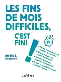 Amélie L. - Les fins de mois difficiles, c'est fini !.